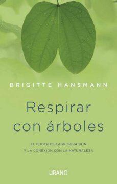 respirar con arboles-brigitte hansmann-9788479533281