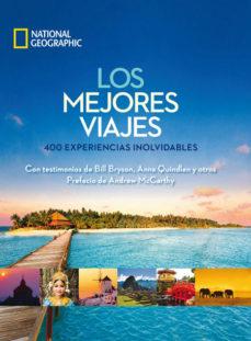 los mejores viajes: 400 experiencias inolvidables-9788482986081