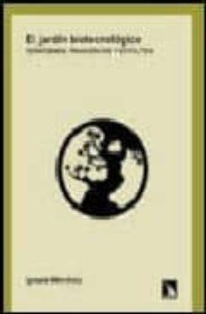 Rapidshare descargar libros gratis EL JARDIN BIOTECNOLOGICO de IGNACIO MENDIOLA 9788483192481 (Spanish Edition)