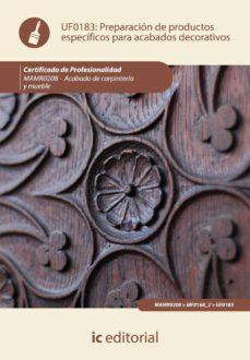 (i.b.d.)preparacion de productos especificos para acabados decorativos (uf0183)-jordi juve udina-9788483646281