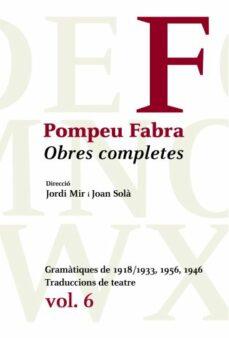 Viamistica.es Obres Completes De Pompeu Fabra 6: Gramàtiques Del 1918, 1946 I 1 956 Image