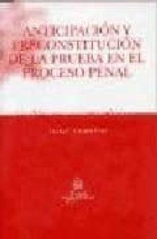 Valentifaineros20015.es Anticipacion Y Preconstitucion De La Prueba En El Proceso Penal Image