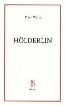 hölderlin-peter weiss-9788487524981