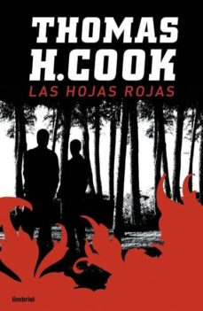 Descargar libros reales en pdf gratis LAS HOJAS ROJAS DJVU MOBI RTF de THOMAS H. COOK 9788489367081 en español