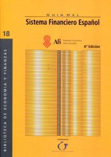 Mrnice.mx Guia Del Sistema Financiero Español (6ª Ed.) Image