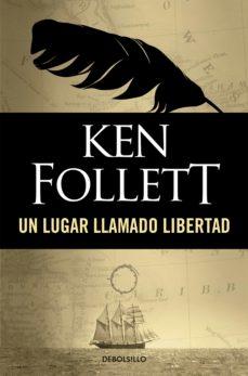 un lugar llamado libertad (ebook)-ken follett-9788490329481