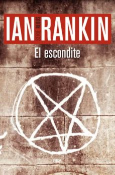 Descargar libro electrónico y revista gratis EL ESCONDITE (SERIE JOHN REBUS 2) 9788490564981 ePub en español de IAN RANKIN