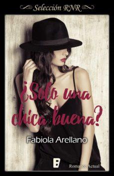 ¿solo una chica buena? (solo chicas 2) (ebook)-fabiola arellano-9788490698181
