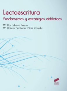 lectoescritura (ebook)-maria paz lebrero baena-maria dolores fernandez perez-9788490777381