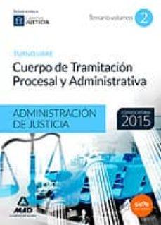 Officinefritz.it Cuerpo De Tramitación Procesal Y Administrativa (Turno Libre) De La Administración De Justicia. Temario Volumen 2 Image