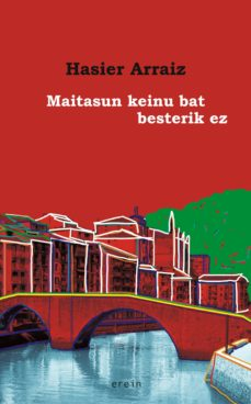 MAITASUN KEINU BAT BESTERIK EZ