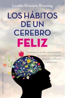 Viamistica.es Los Habitos De Un Cerebro Feliz Image