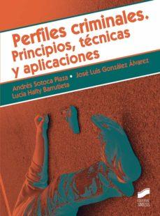 Descargar PERFILES CRIMINALES. PRINCIPIOS, TECNICAS Y APLICACIONES gratis pdf - leer online