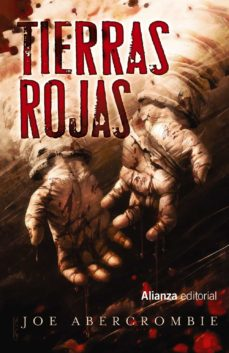 Libros descargables para encender TIERRAS ROJAS (NOVELA DEL MUNDO DE LA PRIMERA LEY) en español 9788491810681 PDB de JOE ABERCROMBIE
