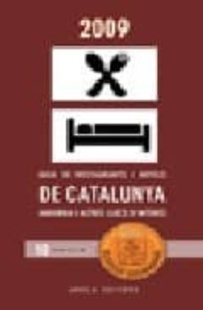 Inmaswan.es Guia De Restaurants I Hotels De Catalunya I Andorra 2009 (Guia Eleccio Gourmand) Image