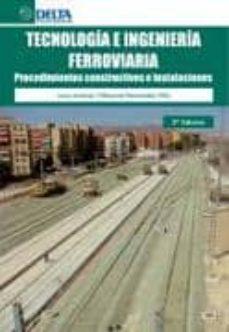 Permacultivo.es Tecnologia E Ingenieria Ferroviaria. Procedimientos Constructivos Image