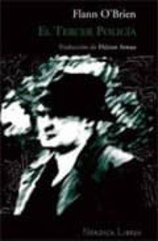el tercer policia (finalista del premio llibreter 2007) (5ª ed.)-flann o brien-9788493485481