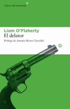 el delator-liam o flaherty-9788493544881
