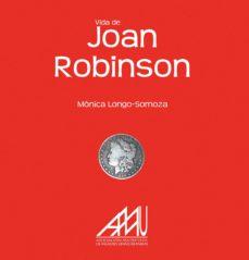 vida de joan robinson-monica longo somoza-9788493911881