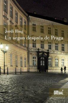 Descargar ebooks en formato pdf UN SEGON DESPRES DE PRAGA