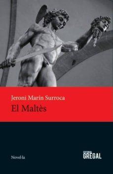 Descargar ebook gratis para pc EL MALTÈS de JERONI MARIN SURROCA 9788494272981  (Literatura española)