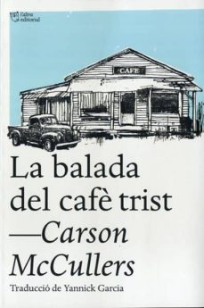 Descargas de ebooks epub gratis. LA BALADA DEL CAFE TRIST I ALTRES RELATS PDB DJVU iBook