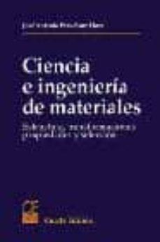 Chapultepecuno.mx Ciencia E Ingenieria De Materiales: Estructura, Transformaciones Propiedades Y Seleccion Image