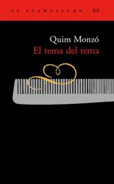 el tema del tema-quim monzo-9788495359681
