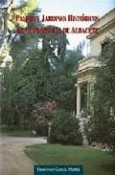 Ojpa.es Paseos Y Jardines Historicos De La Provincia De Albacete Image