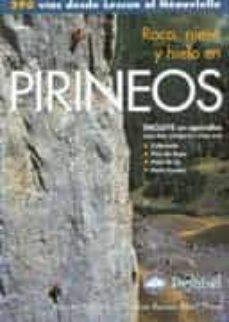 Permacultivo.es Pasasjes Pirenaicos: Roca, Nieve, Hielo: 290 Vias Desde Lescun Ha Sta Neouvielle Image