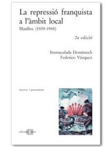 Emprende2020.es La Repressio Franquista A L Ambit Local. Manlleu (1939-1945) Image