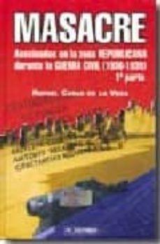 Padella.mx Masacre. Asesinados En La Zona Republicana Durante La Guerra Civi L (1936-1939). 1ª Parte Image