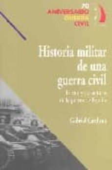 Alienazioneparentale.it Historia Militar De Una Guerra Civil: Estrategia Y Tacticas De La Guerra De España (70 Aniversario Guerra Civil) Image