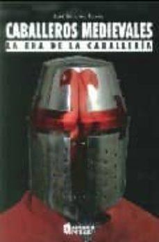 Upgrade6a.es Caballeros Medievales: La Era De La Caballeria Image