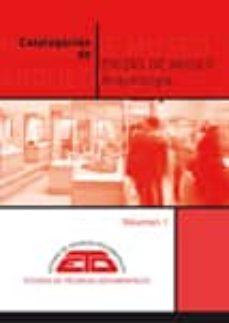 MANUAL DE CATALOGACION DE PIEZAS DE MUSEO. VOLUMEN 1: ARQUEOLOGIA - VV.AA.   Triangledh.org