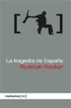 la tragedia de españa-rudolf rocker-9788496614581