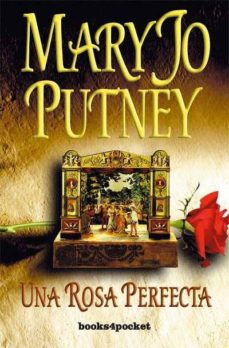 una rosa perfecta-mary jo putney-9788496829381