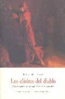 Libros mp3 descargables gratis LOS ELIXIRES DEL DIABLO: PAPELES POSTUMOS DEL HERMANO MEDARDO, UN CAPUCHINO de E.T.A. HOFFMANN