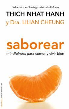 saborear: mindfulness para comer y vivir bien-thich nhat hanh-9788497545181