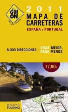Permacultivo.es El Guion: Mapa De Carreteras 2011 España Y Portugal Image