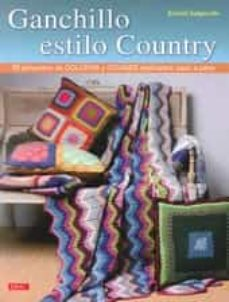Ebooks gratis descargar archivo pdf GANCHILLO ESTILO COUNTRY PDF