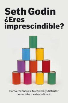 ¿eres imprescindible? (ebook)-seth godin-9788498752281