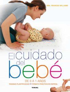 Descargar ebook for j2ee EL CUIDADO DEL BEBÉ DE 0 A 1 AÑOS