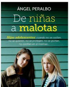 de niñas a malotas (ebook)-angel peralbo-9788499707181