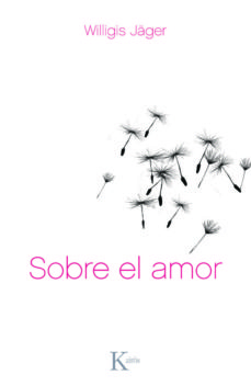 sobre el amor (ebook)-willigis jäger-9788499880181