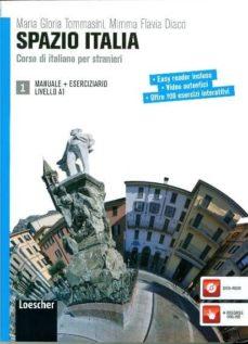 Descargar libros google pdf SPAZIO ITALIA 1. CORSO DI ITALIANO PER STRANIERI. de FLAVIA DIACO FB2 iBook