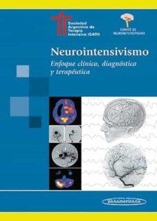 Descarga gratuita de bookworm completo NEUROINTENSIVISMO: ENFOQUE CLINICO, DIAGNOSTICO Y TERAPEUTICA in Spanish iBook DJVU 9789500620581 de