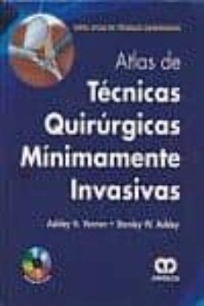 Descargar libro pda ATLAS DE TECNICAS QUIRURGICAS MINIMAMENTE INVASIVAS + DVD
