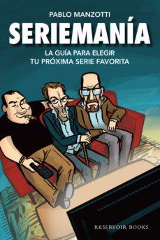 seriemanía (ebook)-pablo manzotti-9789873650581