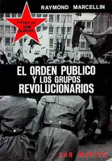 Chapultepecuno.mx El Orden Público Y Los Grupos Revolucionarios Image